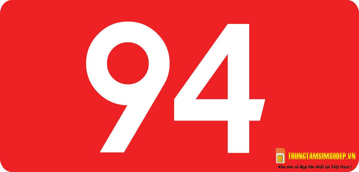 Số 94 mang lại may mắn cho chủ sở hữu
