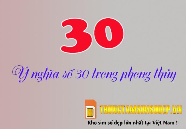 số 30 có ý nghĩa gì theo ngũ hành phong thuỷ
