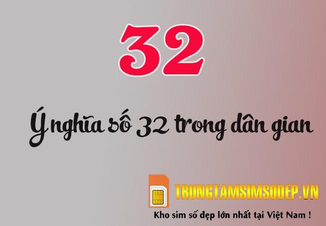 ý nghĩa số 32 trong dân gian