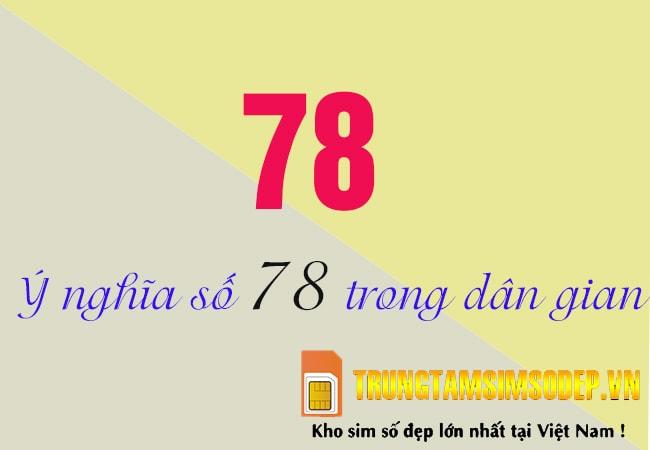 ý nghĩa số 78 trong dân gian